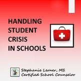 Handling Student Crisis in Schools