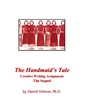 Handmaid's Tale -- Margaret Atwood -- Creative Writing Assignment