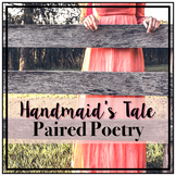Handmaid's Tale - Paired Poetry