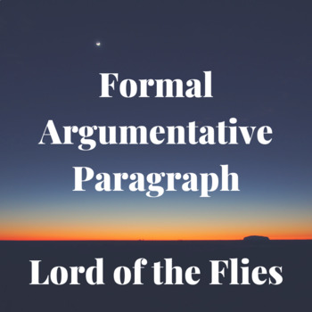 Handout: Formal Analytical Argument (Lord of the Flies)