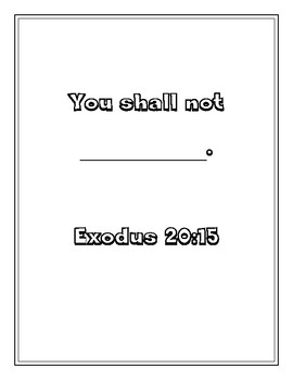 "Handout - ""You shall not steal"" Exodus 20:15. Print & Go!"