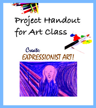 Handout for Art - Project for Emotional Drawing or Painting / Expressionism