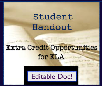Handout for ELA English: Extra Credit Opportunities; 5 choices; Broad Options