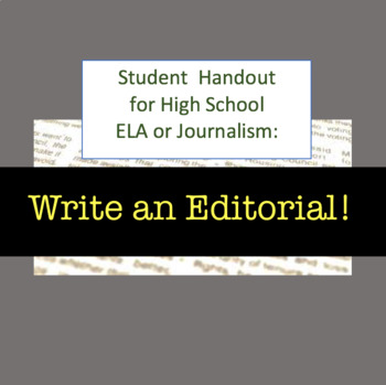 Assignment Handout for ELA or Creative Writing - Write an Editorial / Op-Ed