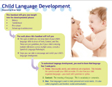 Handouts for teachers and parents on milestones and tips for developing language