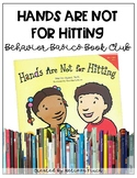 Hands Are Not For Hitting- Behavior Basics Book Club