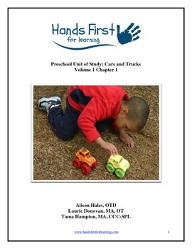 Hands First for Learning Preschool Unit of Study: Cars and Trucks