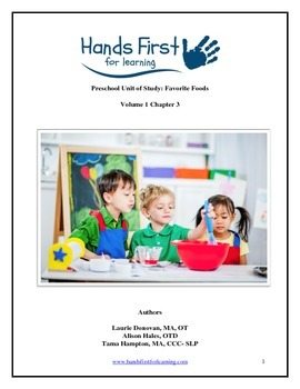 Hands First for Learning Preschool Unit of Study: Favorite Foods