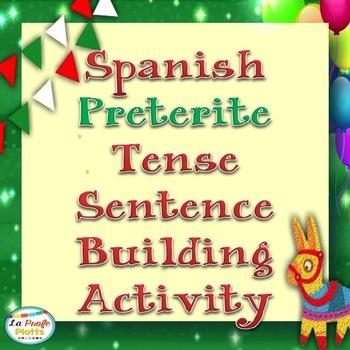 Hands-On Activity: Making Spanish Preterite Tense Sentences