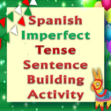 Hands-On Activity: Making Spanish Sentences in the Imperfect Tense