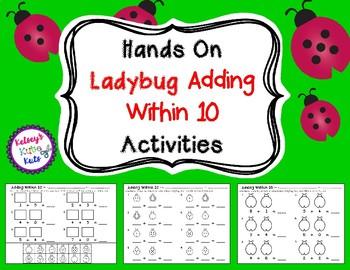 Hands On Adding Within 10 Ladybug Activities