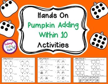 Hands On Adding Within 10 Pumpkin Activities