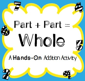 Hands On Addition Practice:  Part Part Whole Board