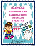 Hands-On Addition and Subtraction Work Mats and Practice