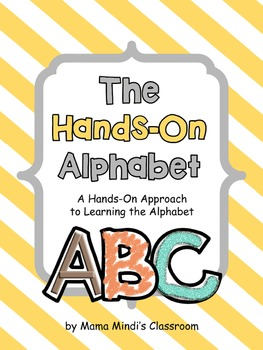 Hands-On Alphabet Activities - Makes Learning the Alphabet Fun!