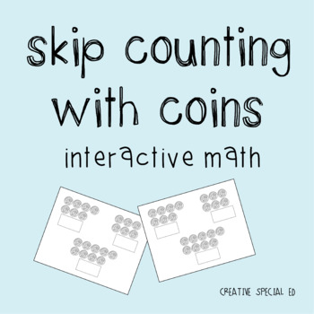 Interactive Basic Math: Skip Counting with Coins