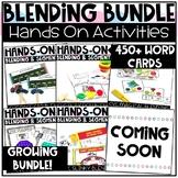 Hands On Blending and Segmenting Activities GROWING BUNDLE