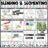 Blending and Segmenting Activities GROWING BUNDLE