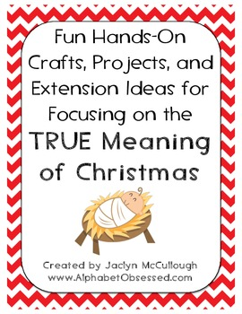 Hands-On Crafts, Projects, and Extension Ideas for Keeping Christ in Christmas