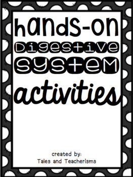 Hands-On Digestive System Activities for the Classroom