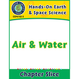 Hands-On STEAM - Earth & Space Science: Air and Water Gr. 1-5