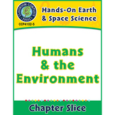 Hands-On STEAM - Earth & Space Science: Humans and the Environment Gr. 1-5