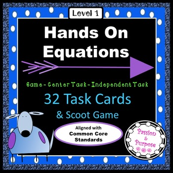 Hands On Equations Task Cards with SCOOT Game - Fun to Play and Learn Lesson 1-8