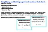 Algebraic Equations Simplifying Practice Task Cards Algebra