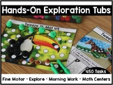 Hands-On Exploration Tubs (Fine Motor + Morning Work)