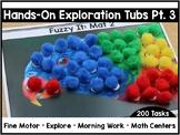 Hands-On Exploration Tubs PART THREE (Fine Motor, Morning
