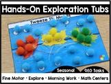 Hands-On Exploration Tubs *SEASONAL* (Fine Motor, Morning