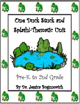 One Duck Stuck and Splash! Math, science, and ELA integrated, hands-on fun!