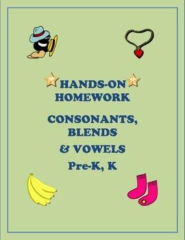 Hands-On Homework Consonants, Blends, & Vowels Pre-K, K