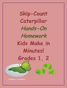 Skip-Count Caterpillar Hands-On Homework, Kids Make in Minutes! Grades 1, 2