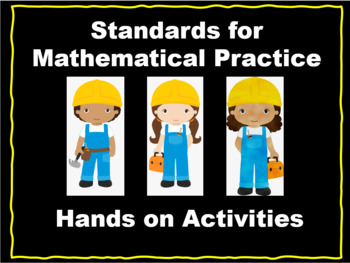 The 8 Mathematical Practice Standards LESSONS and ACTIVITIES