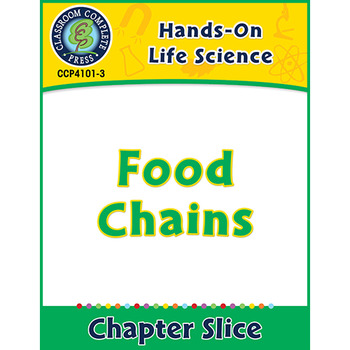 Hands-On STEAM - Life Science: Food Chains Gr. 1-5