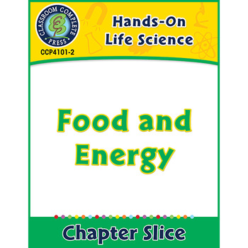 Hands-On STEAM - Life Science: Food and Energy Gr. 1-5