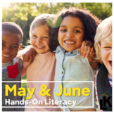 Hands-On Literacy (May and June)