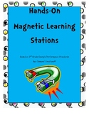 Hands On Magnets!!! 4 Interactive Learning Stations.