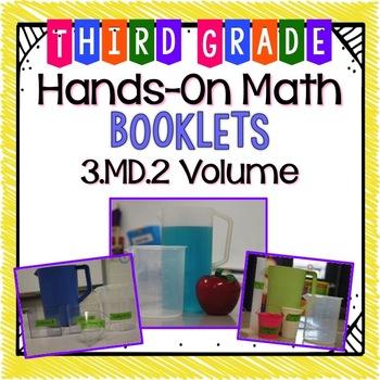 Hands-On Math Booklet 3.MD.2 {Volume}