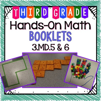 Hands-On Math Booklet 3.MD.5 & 3.MD.6 {Area of Plane Figures}