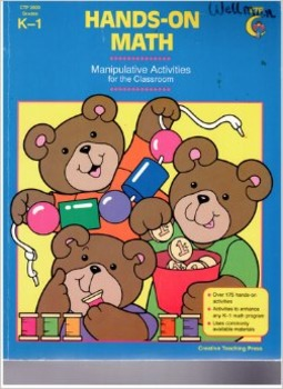 Hands-On Math: Manipulative Activities for the K-1 Classroom