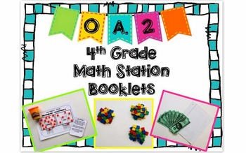 Hands-On Math Station Booklet - OA.2 {Multiplicative Compa