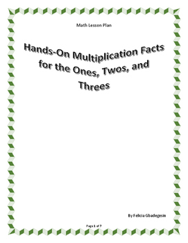Hands-On Multiplication Facts for the Ones, Twos, and Threes
