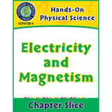 Hands-On STEAM - Physical Science: Electricity and Magnetism Gr. 1-5