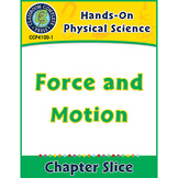 Hands-On STEAM - Physical Science: Force and Motion Gr. 1-5