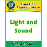 Hands-On STEAM - Physical Science: Light and Sound Gr. 1-5
