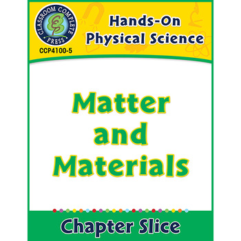 Hands-On STEAM - Physical Science: Matter and Materials Gr. 1-5