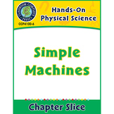 Hands-On STEAM - Physical Science: Simple Machines Gr. 1-5