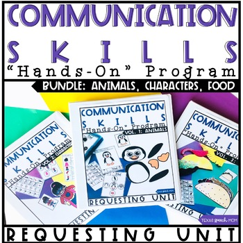Communication Skills Program: Speech Therapy Requesting Unit BUNDLE